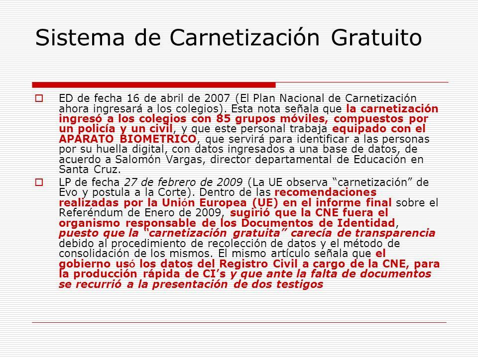 Sistema de Carnetización Gratuito ED de fecha 16 de abril de 2007 (El Plan Nacional de Carnetización ahora ingresará a los colegios). Esta nota señala