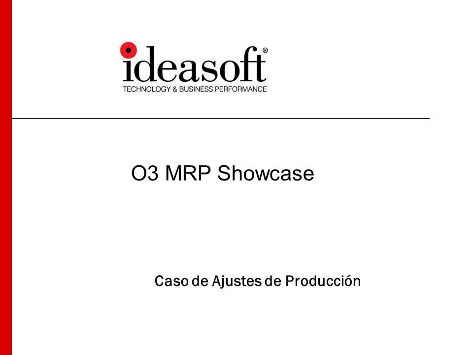 O3 MRP Showcase Caso de Ajustes de Producción