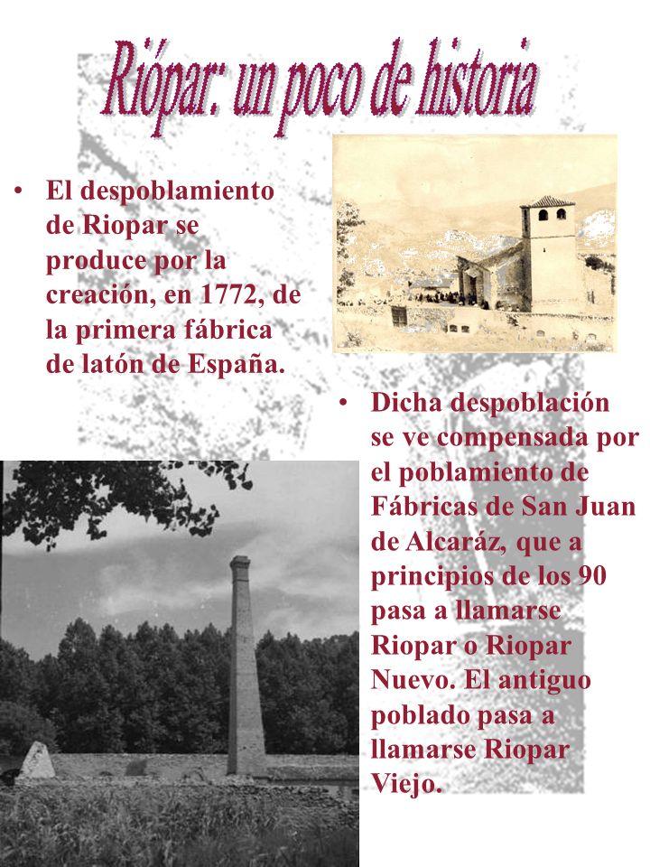 El despoblamiento de Riopar se produce por la creación, en 1772, de la primera fábrica de latón de España.