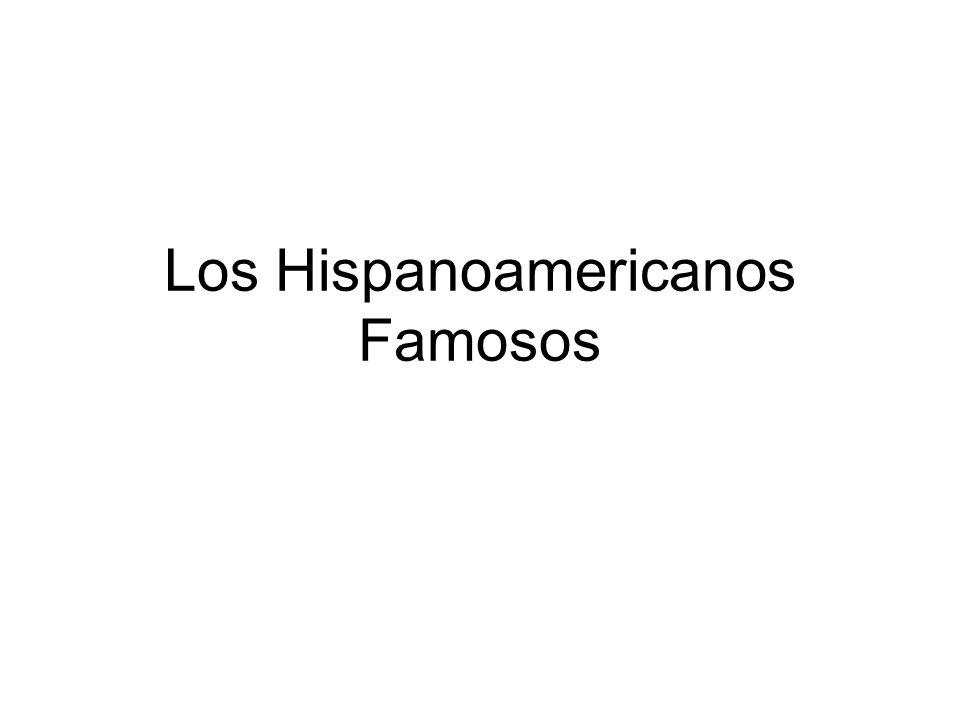 Los Hispanoamericanos Famosos