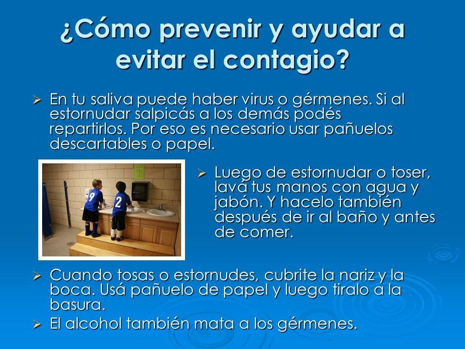 ¿Cómo prevenir y ayudar a evitar el contagio.