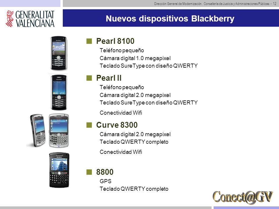 Dirección General de Modernización. Consellería de Justicia y Administraciones Públicas - 12 Nuevos dispositivos Blackberry Pearl 8100 Teléfono pequeñ