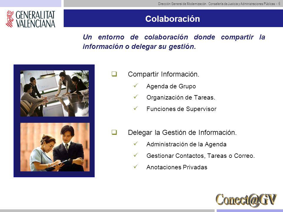 Dirección General de Modernización. Consellería de Justicia y Administraciones Públicas - 6 Colaboración Compartir Información. Agenda de Grupo Organi