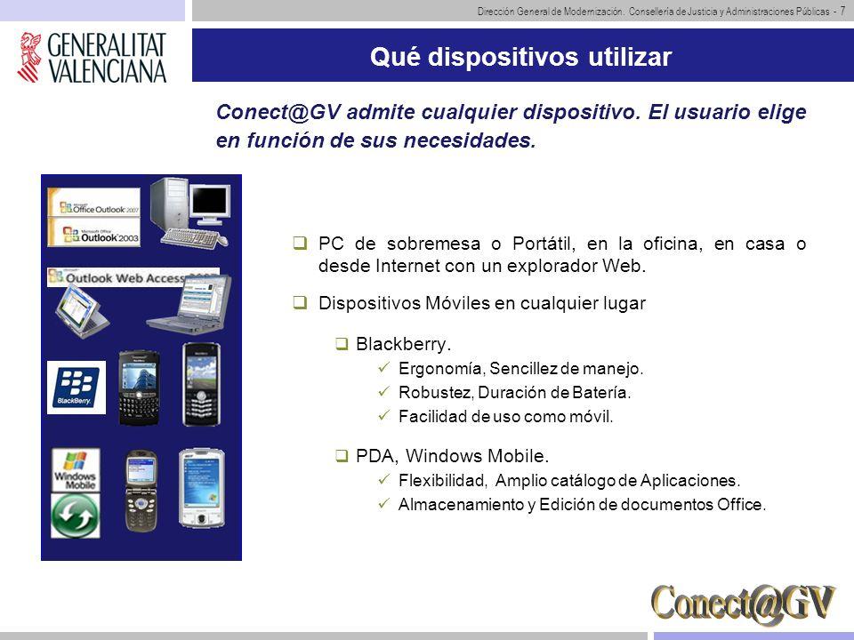 Dirección General de Modernización. Consellería de Justicia y Administraciones Públicas - 7 Qué dispositivos utilizar PC de sobremesa o Portátil, en l