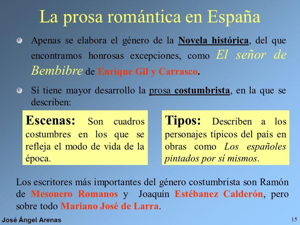 José Ángel Arenas 14 Factores del Romanticismo en España El reinado absolutista de Fernando VII tienen un papel fundamental en el desarrollo del Roman
