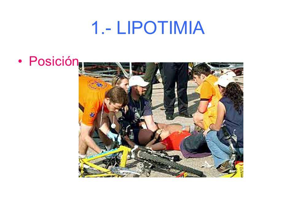 1.- LIPOTIMIA ( Pérdida de consciencia breve, superficial y transitoria) Síntomas: - Mareo, flojedad piernas, alteraciones visuales, piel fría y sudor