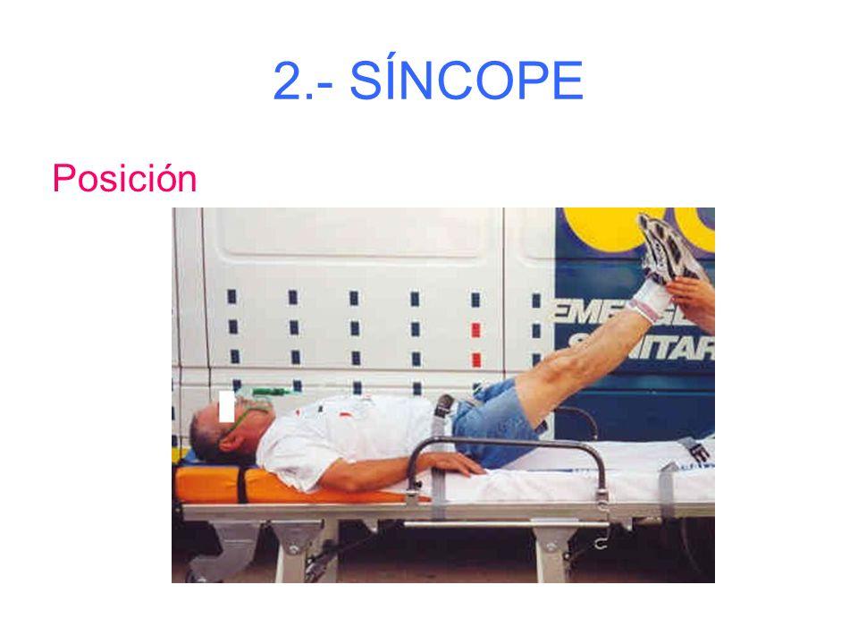 2.- SÍNCOPE ( Paro súbito de la circulación y/o respiración)) Síntomas: - Mareo, flojedad piernas, alteraciones visuales, piel fría y sudorosa con caí
