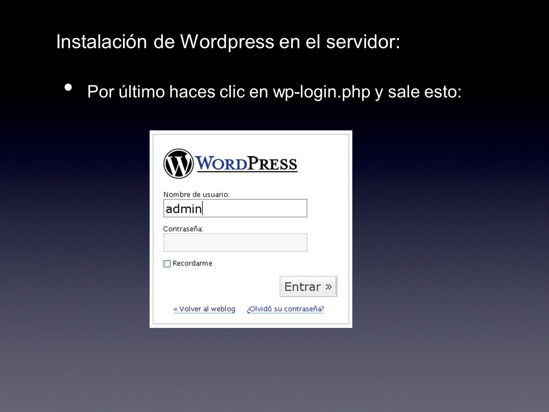 Instalación de Wordpress en el servidor: Por último haces clic en wp-login.php y sale esto: