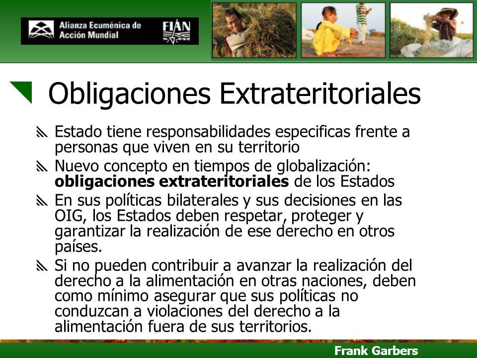 Frank Garbers Obligaciones Extrateritoriales Estado tiene responsabilidades especificas frente a personas que viven en su territorio Nuevo concepto en