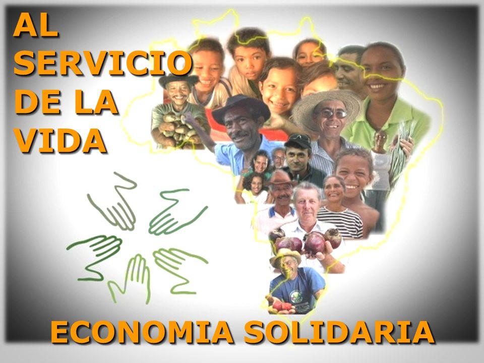 AL SERVICIO DE LA VIDAAL VIDA ECONOMIA SOLIDARIA
