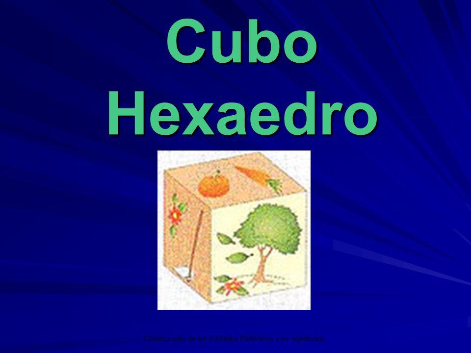 Cubo Hexaedro Construcción de los 5 Sólidos Platónicos y su significado.