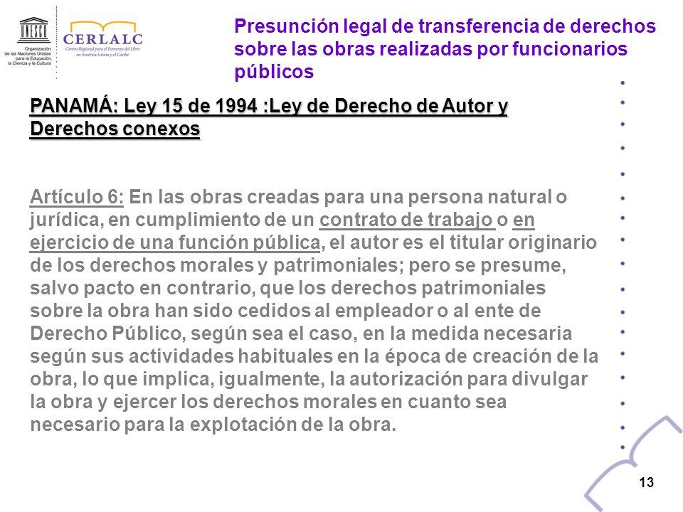 12 NICARAGUA: Ley 312 de 1999: Ley de Derecho de Autor y Derechos Conexos (…) Una licencia exclusiva autorizará a su titular, con exclusión de todas las demás personas, incluido el autor, a realizar, de la forma que le esté permitido, los actos a que hace referencia dicha licencia.
