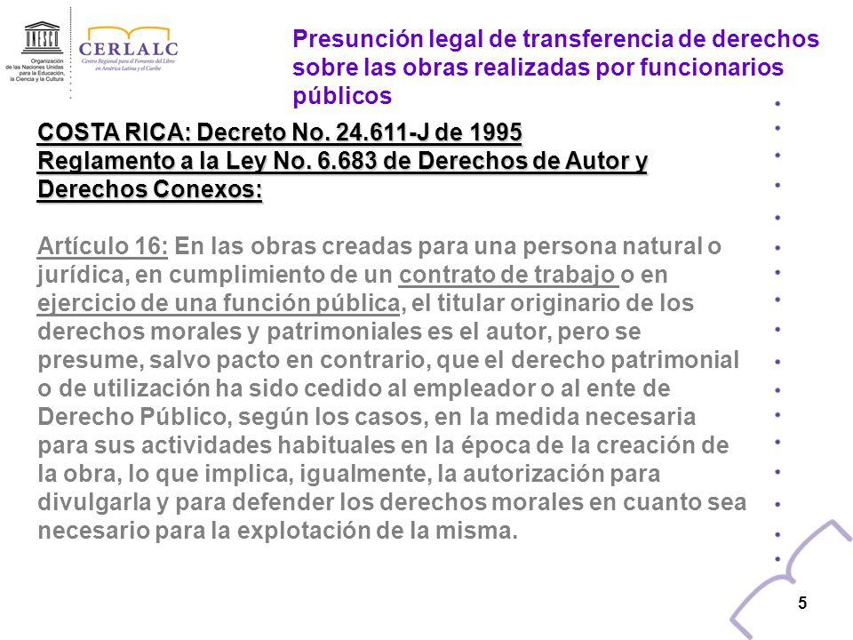 4 4 PaísNorma Costa Rica Decreto No. 24.611-J de 1995, artículo 16 El Salvador Decreto No. 604 de 1993, artículo 10 Guatemala Decreto No. 33 de 1998,