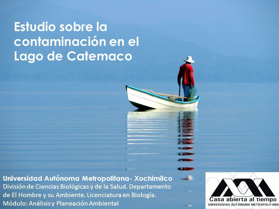 Universidad Autónoma Metropolitana- Xochimilco División de Ciencias Biológicas y de la Salud. Departamento de El Hombre y su Ambiente. Licenciatura en