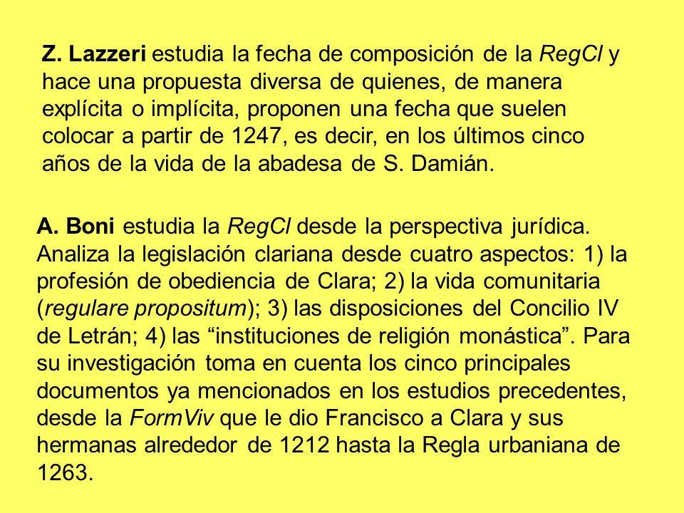 Z. Lazzeri estudia la fecha de composición de la RegCl y hace una propuesta diversa de quienes, de manera explícita o implícita, proponen una fecha qu