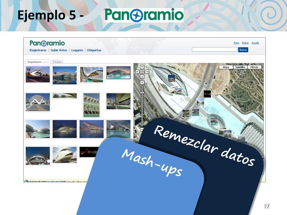 12 Ejemplo 5 - 12 Remezclar datos Mash-ups