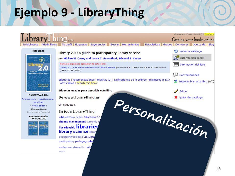 16 Ejemplo 9 - LibraryThing 16 Personalización