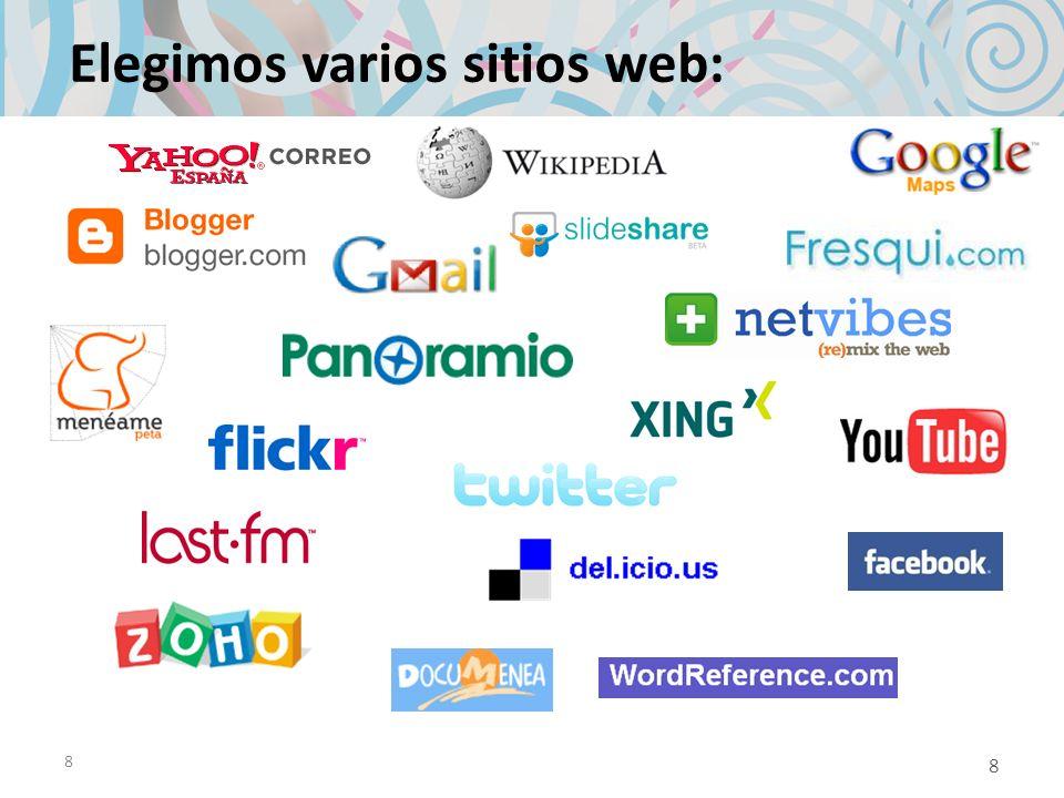 8 Elegimos varios sitios web: 8