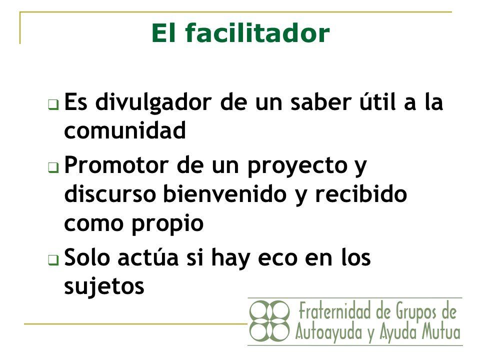 El facilitador Lineamientos (1) Puede considerarse un asesor técnico o consultor.