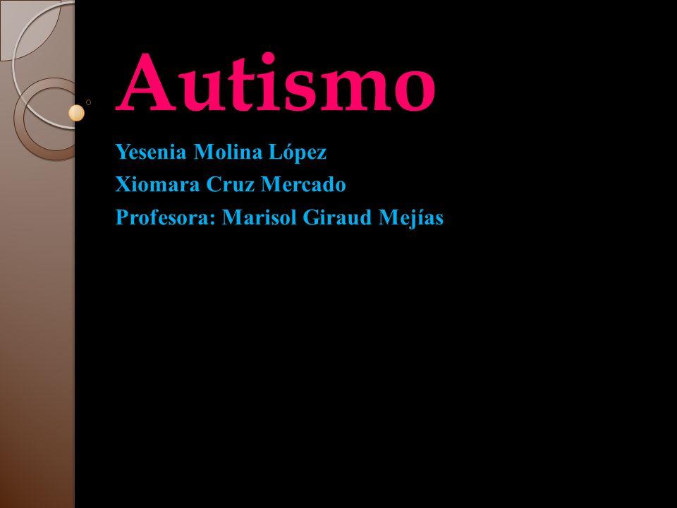 Que es el Autismo Que es el Autismo El autismo es un desorden del desarrollo del cerebro.