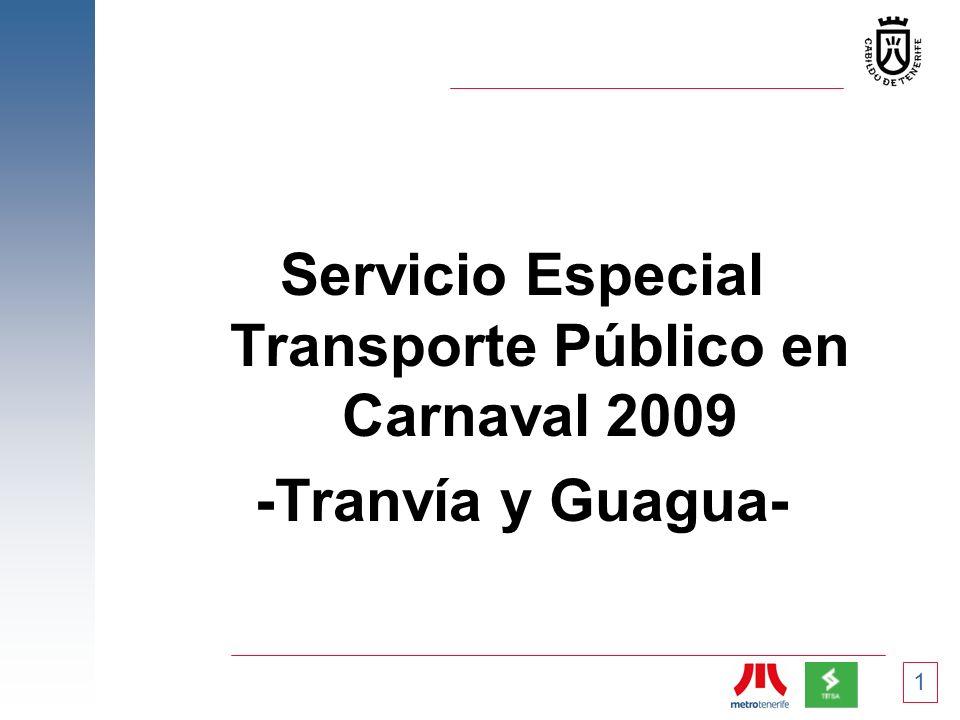 Servicio Especial Transporte Público en Carnaval 2009 -Tranvía y Guagua- 1