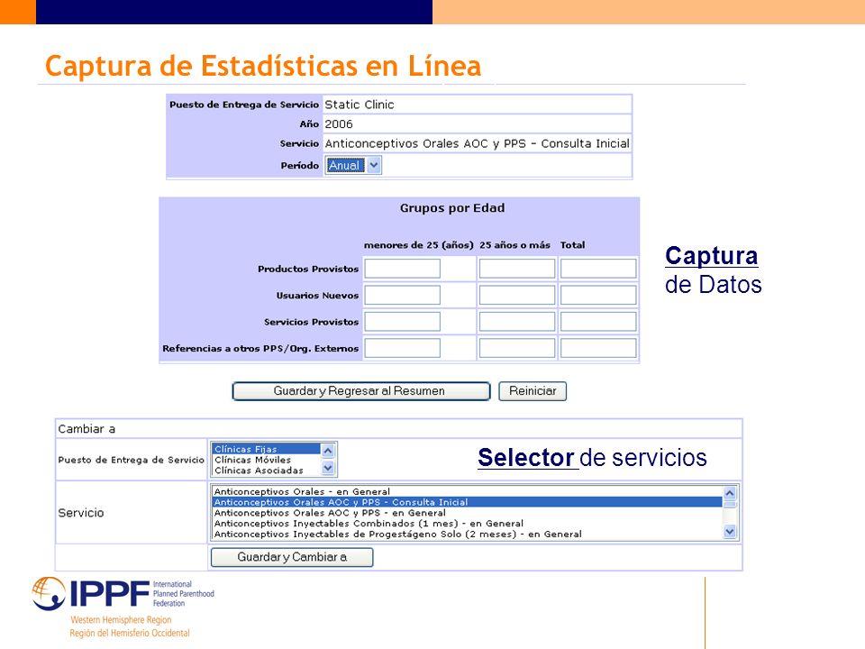 Captura de Estadísticas en Línea Captura de Datos Selector de servicios