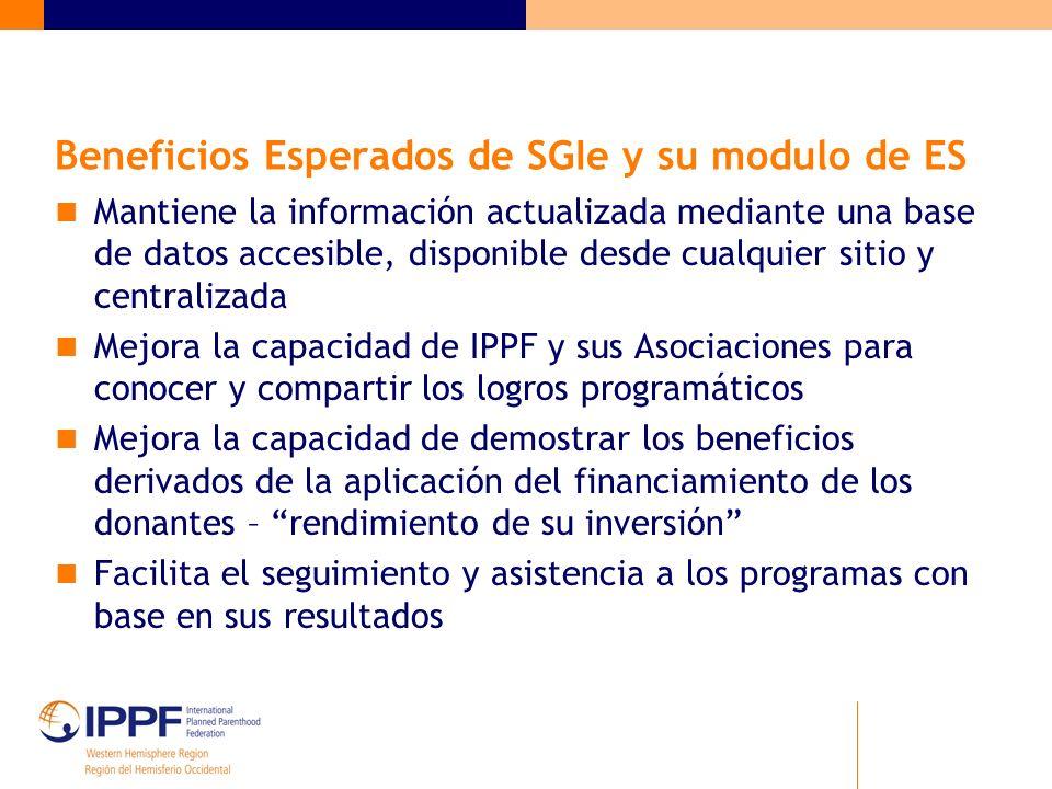 Beneficios Esperados de SGIe y su modulo de ES Mantiene la información actualizada mediante una base de datos accesible, disponible desde cualquier si