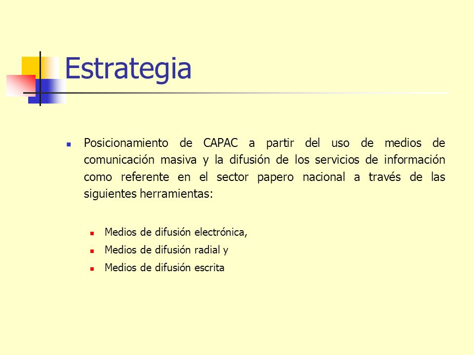 Estrategia Posicionamiento de CAPAC a partir del uso de medios de comunicación masiva y la difusión de los servicios de información como referente en