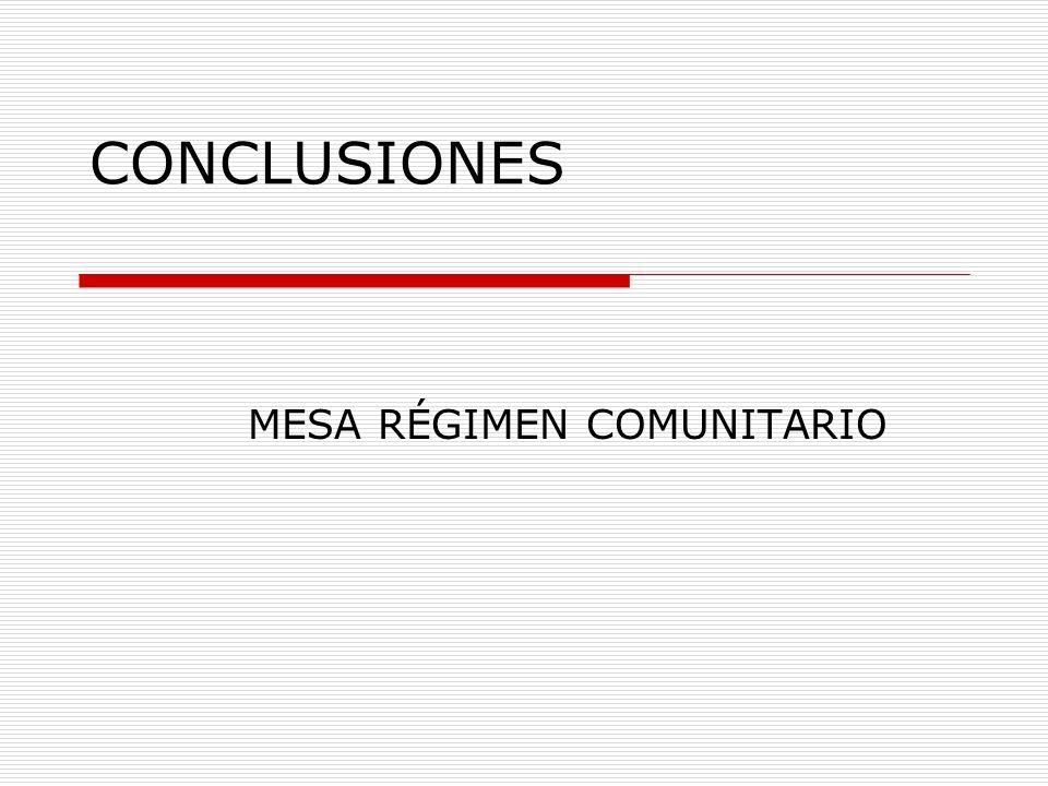 CONCLUSIONES MESA RÉGIMEN COMUNITARIO
