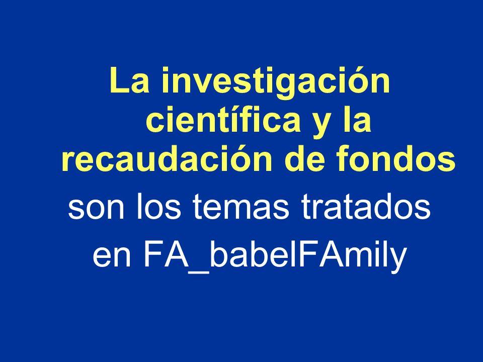 La investigación científica y la recaudación de fondos son los temas tratados en FA_babelFAmily
