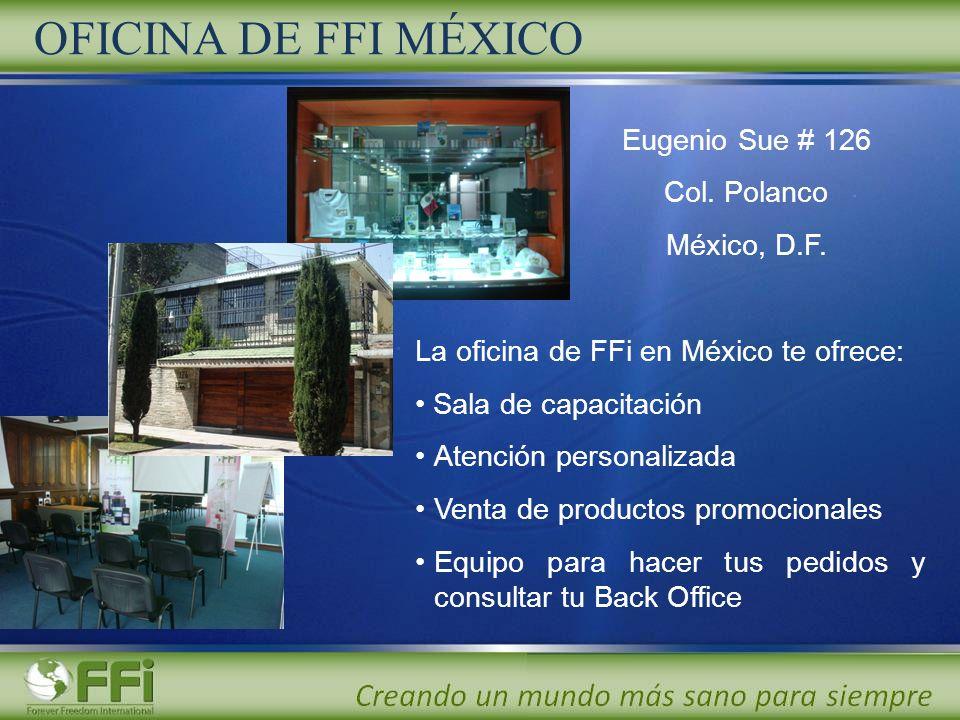 OFICINA DE FFI MÉXICO Eugenio Sue # 126 Col. Polanco México, D.F. La oficina de FFi en México te ofrece: Sala de capacitación Atención personalizada V
