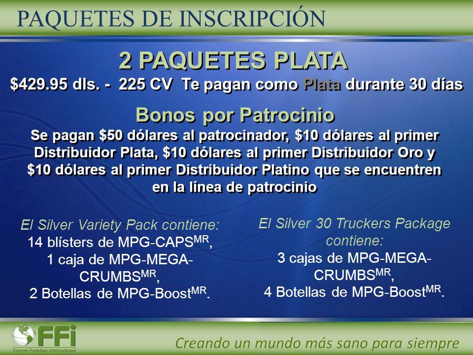 Bonos por Patrocinio Se pagan $50 dólares al patrocinador, $10 dólares al primer Distribuidor Plata, $10 dólares al primer Distribuidor Oro y $10 dóla
