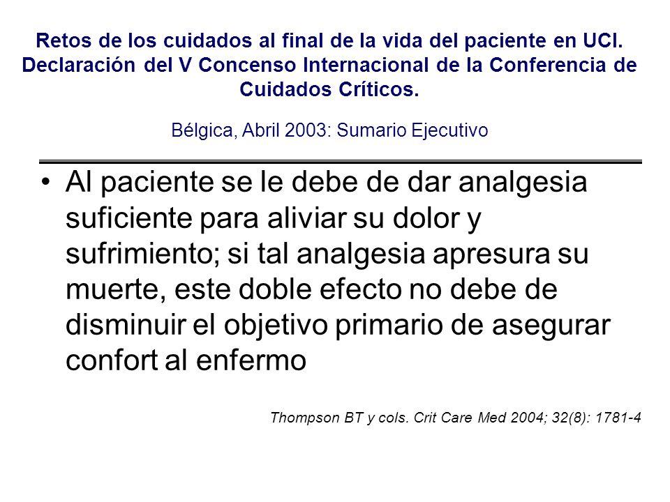Retos de los cuidados al final de la vida del paciente en UCI. Declaración del V Concenso Internacional de la Conferencia de Cuidados Críticos. Bélgic