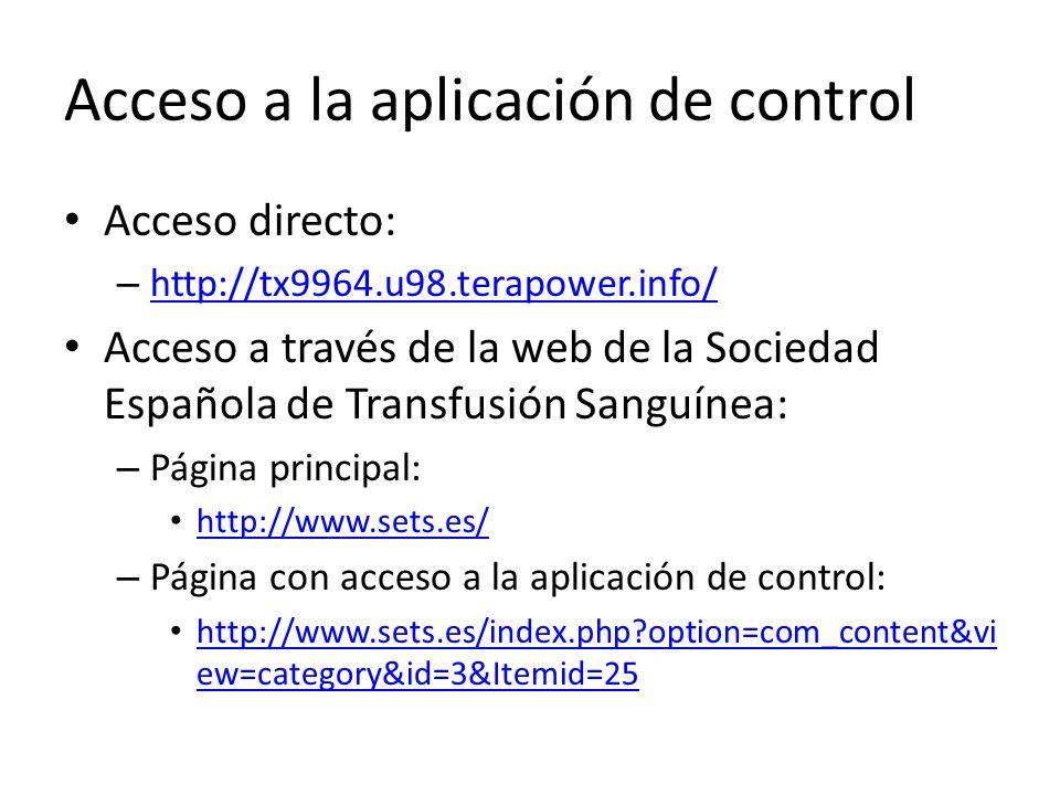 Acceso a la aplicación de control Acceso directo: – http://tx9964.u98.terapower.info/ http://tx9964.u98.terapower.info/ Acceso a través de la web de l