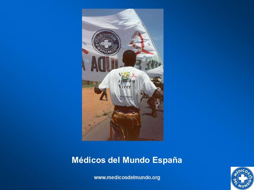 www.medicosdelmundo.org Médicos del Mundo España
