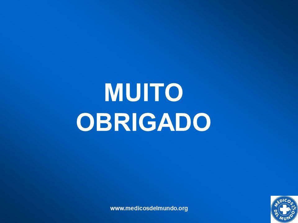www.medicosdelmundo.org MUITO OBRIGADO