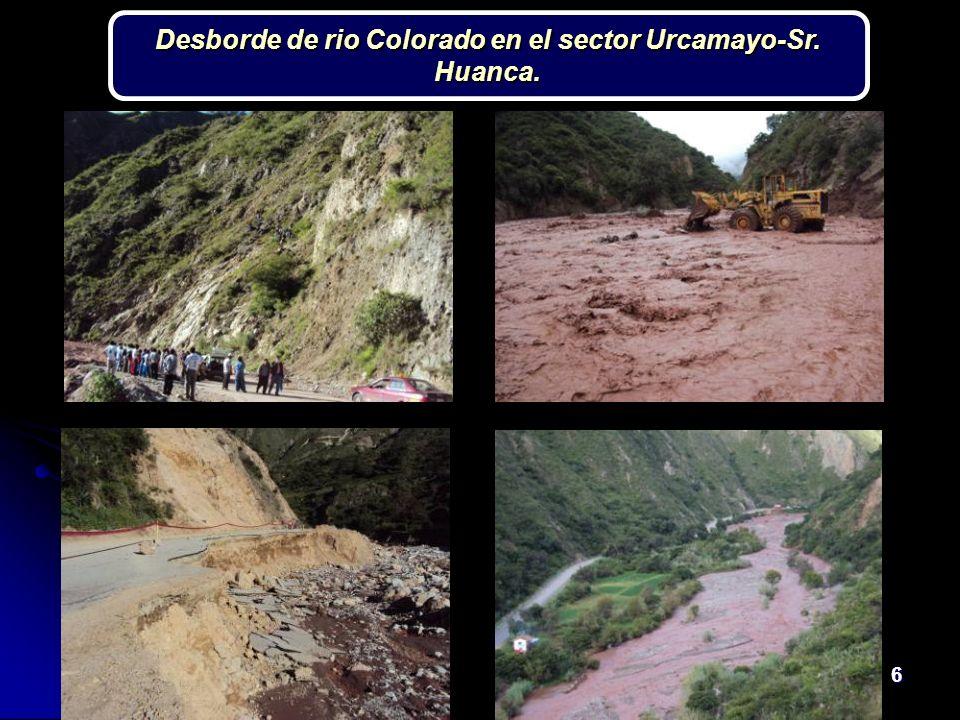 6 Desborde de rio Colorado en el sector Urcamayo-Sr. Huanca.