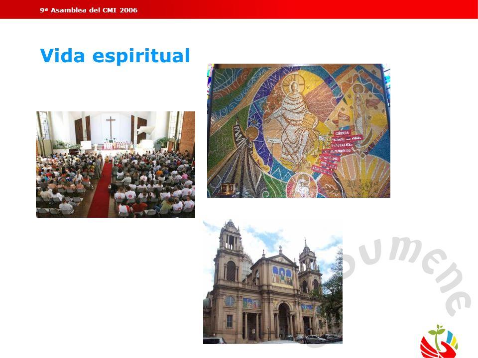 9ª Asamblea del CMI 2006 Vida espiritual