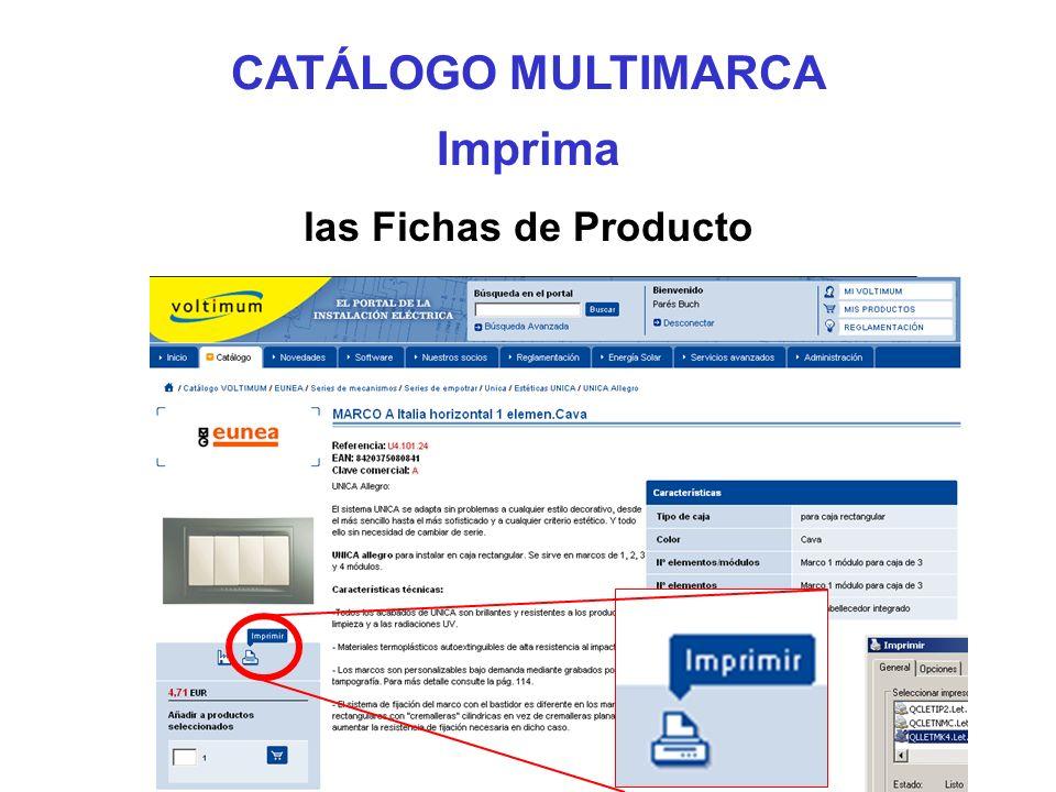 Imprima las Fichas de Producto CATÁLOGO MULTIMARCA