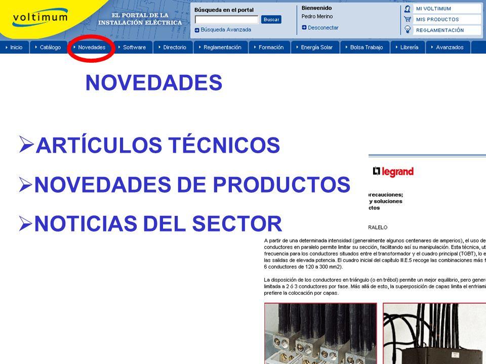 NOVEDADES ARTÍCULOS TÉCNICOS NOVEDADES DE PRODUCTOS NOTICIAS DEL SECTOR