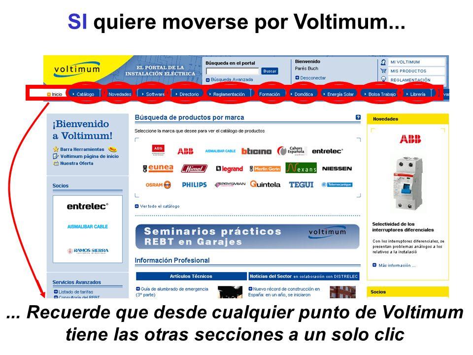 SI quiere moverse por Voltimum...... Recuerde que desde cualquier punto de Voltimum tiene las otras secciones a un solo clic