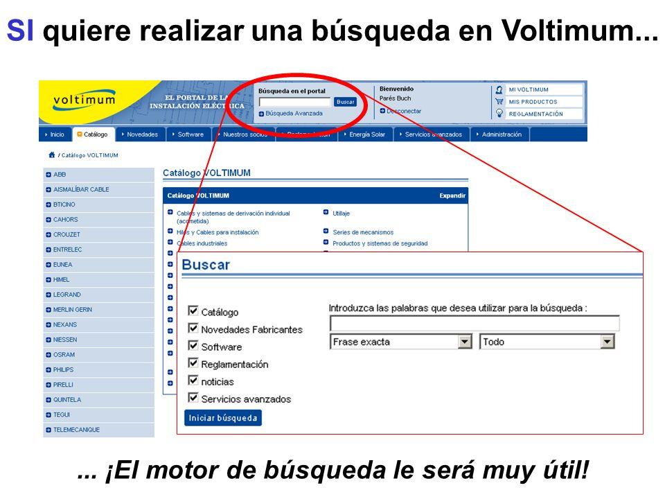 SI quiere realizar una búsqueda en Voltimum...... ¡El motor de búsqueda le será muy útil!