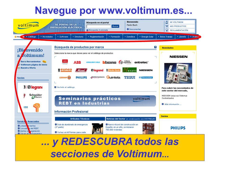 Navegue por www.voltimum.es...... y REDESCUBRA todos las secciones de Voltimum...