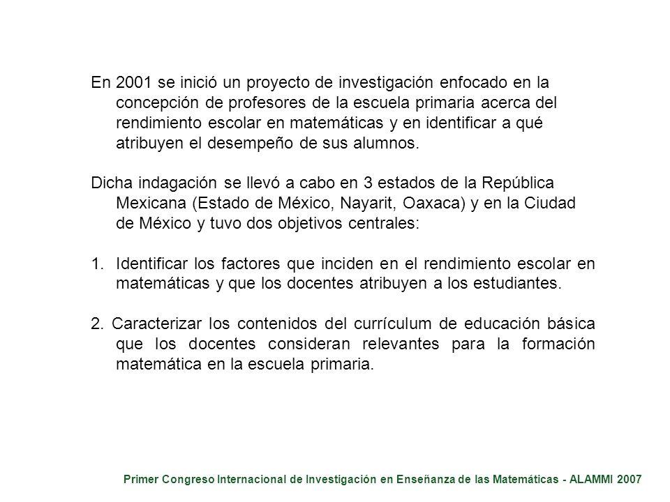 Primer Congreso Internacional de Investigación en Enseñanza de las Matemáticas - ALAMMI 2007 En 2001 se inició un proyecto de investigación enfocado e