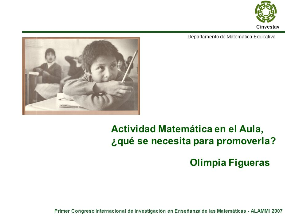 Primer Congreso Internacional de Investigación en Enseñanza de las Matemáticas - ALAMMI 2007 Don Enrique C.