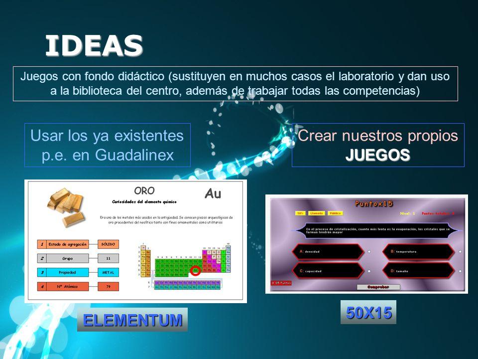 Juegos con fondo didáctico (sustituyen en muchos casos el laboratorio y dan uso a la biblioteca del centro, además de trabajar todas las competencias)