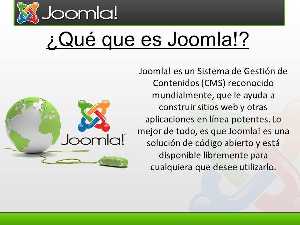 Joomla! es un Sistema de Gestión de Contenidos (CMS) reconocido mundialmente, que le ayuda a construir sitios web y otras aplicaciones en línea potent