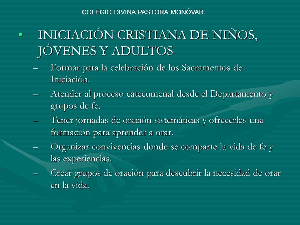 INICIACIÓN CRISTIANA DE NIÑOS, JÓVENES Y ADULTOSINICIACIÓN CRISTIANA DE NIÑOS, JÓVENES Y ADULTOS –Formar para la celebración de los Sacramentos de Ini