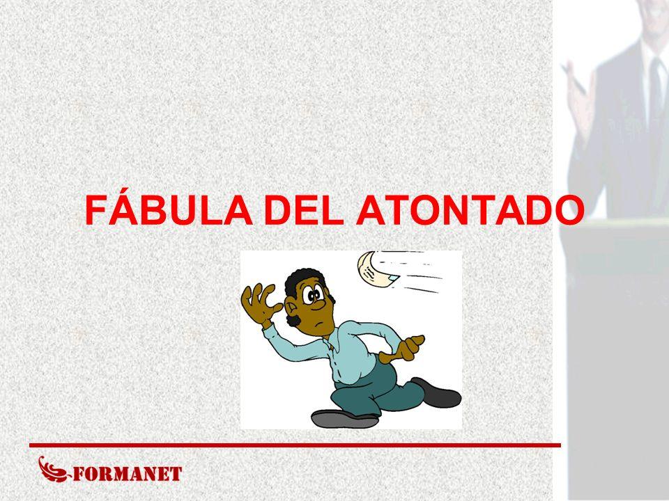 FÁBULA DEL ATONTADO