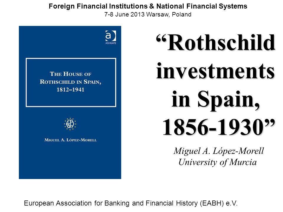Empire in decadence Political instability Rothschilds in Spain.